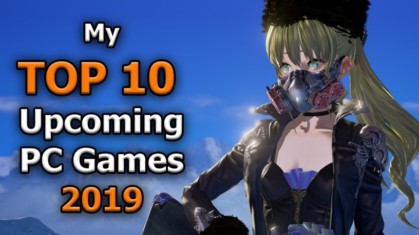 Top 10 Upcoming Pc Games 2019  Cublikefoot-3392